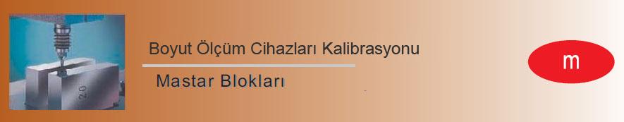 mastar blokları kalibrasyonu